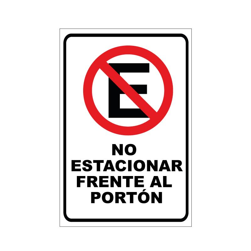 Letrero No estacionar frente al porton
